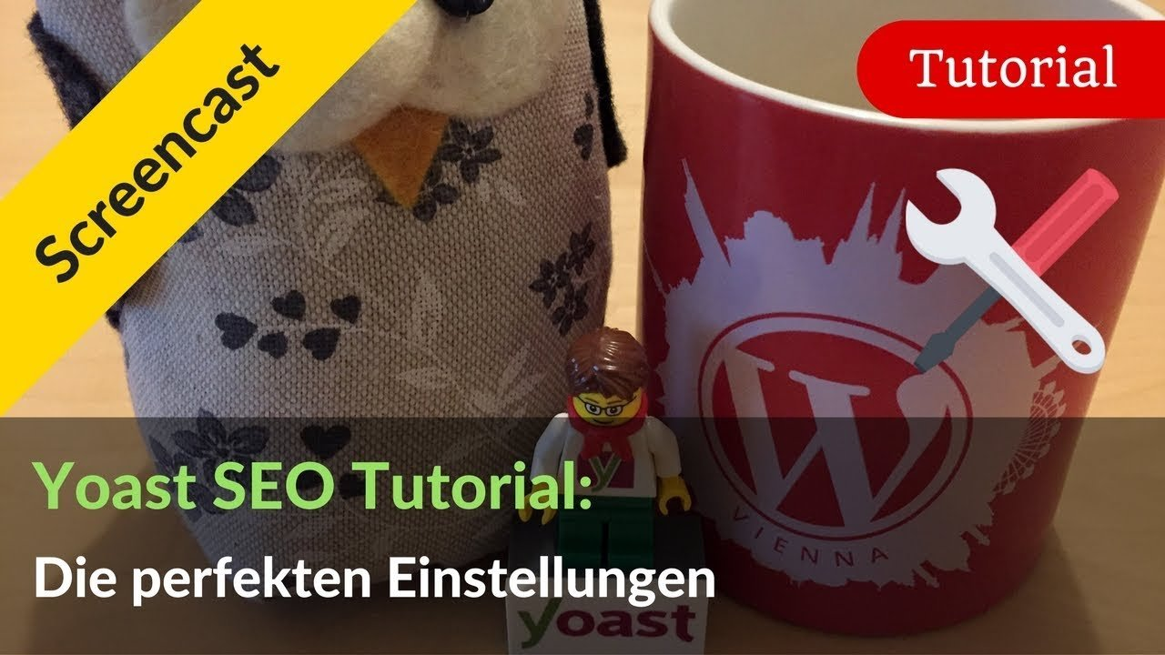 Yoast SEO Tutorial Deutsch: Das perfekte WordPress SEO Plugin Setup