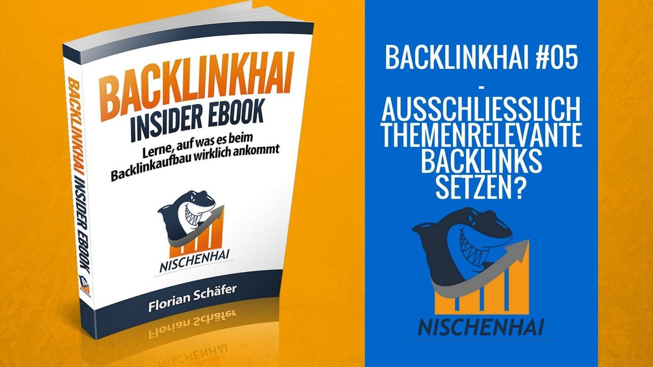 Zwangsweise nur themenrelevante Backlinks setzen? - Backlinkhai #05