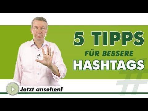 5 TIPPS FÜR BESSERE HASHTAGS