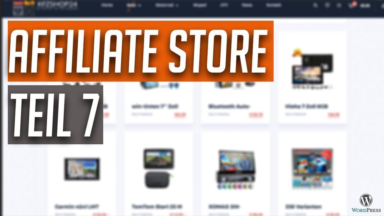 Amazon Affiliate Store aufbauen mit WordPress - Step by Step - Teil 7