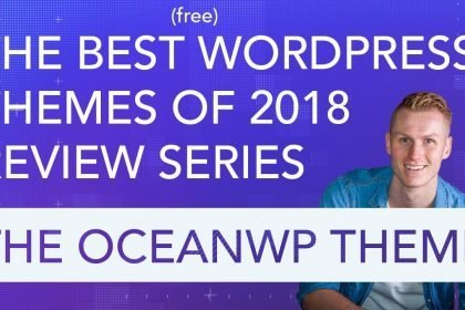 Best Wordpress Free Themes Review Series | The OceanWP Theme