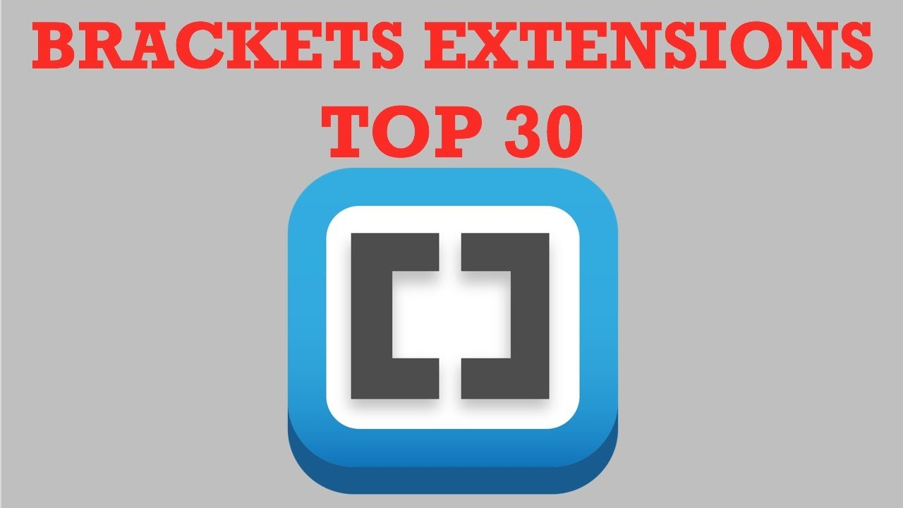 Brackets Extensions  - TOP 30 Extensions