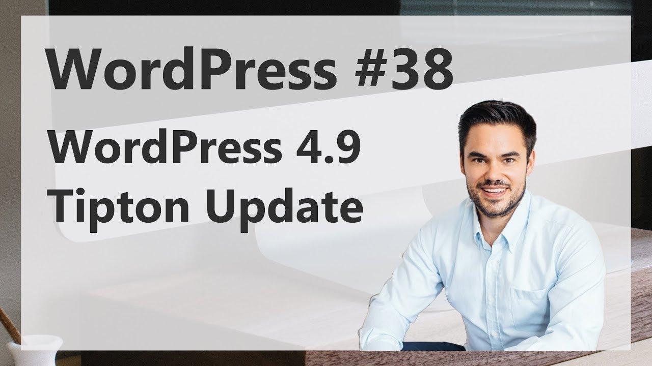 Brandneue WordPress Features in Tipton 4.9 / WordPress #38