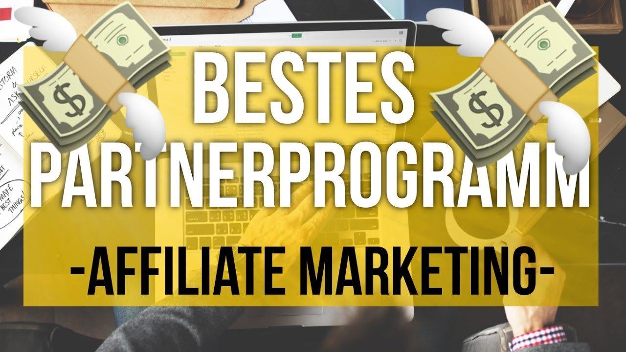 Das beste Affiliate Partnerprogramm für Affiliate Marketer - Bis zu 100€ Provision pro Verkauf