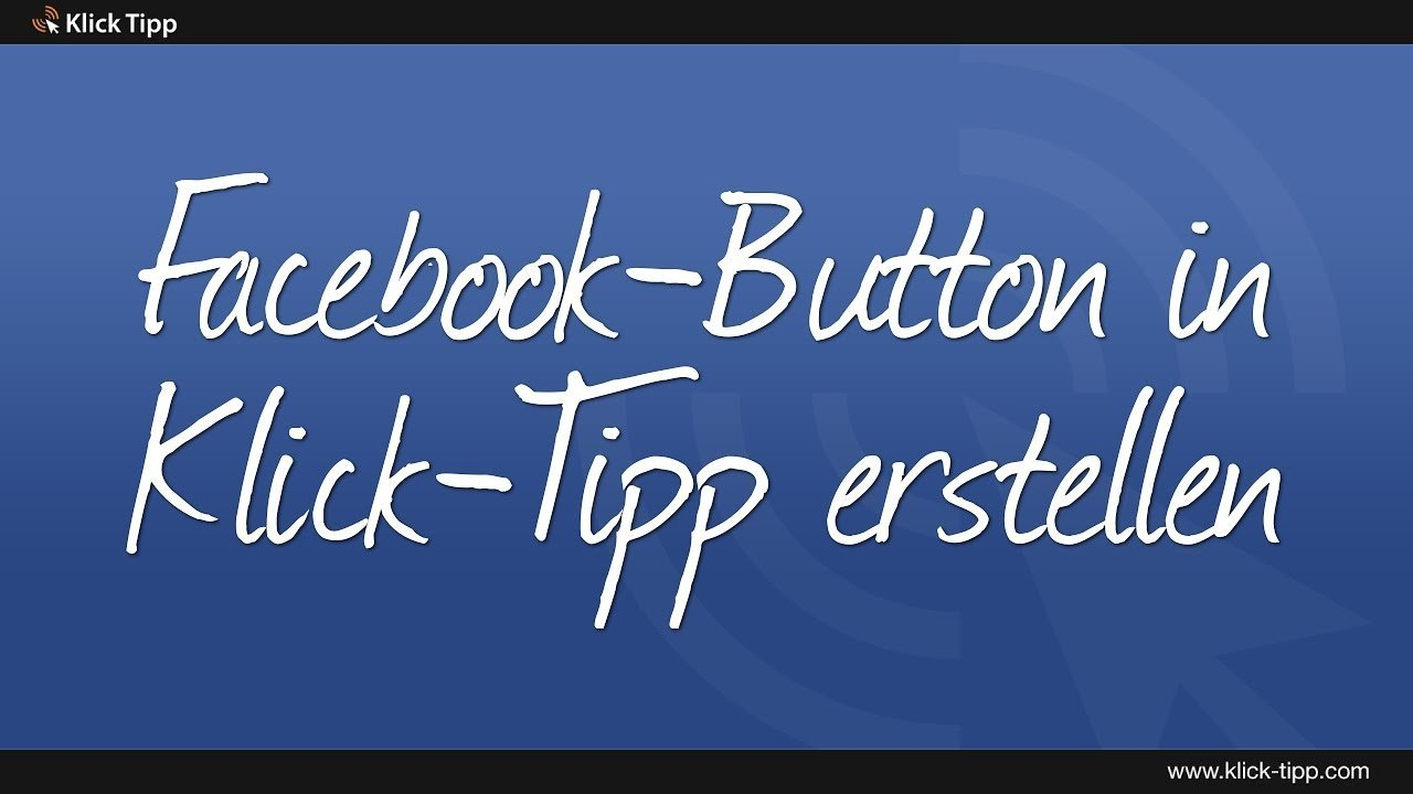 Facebook-Button in Klick-Tipp erstellen