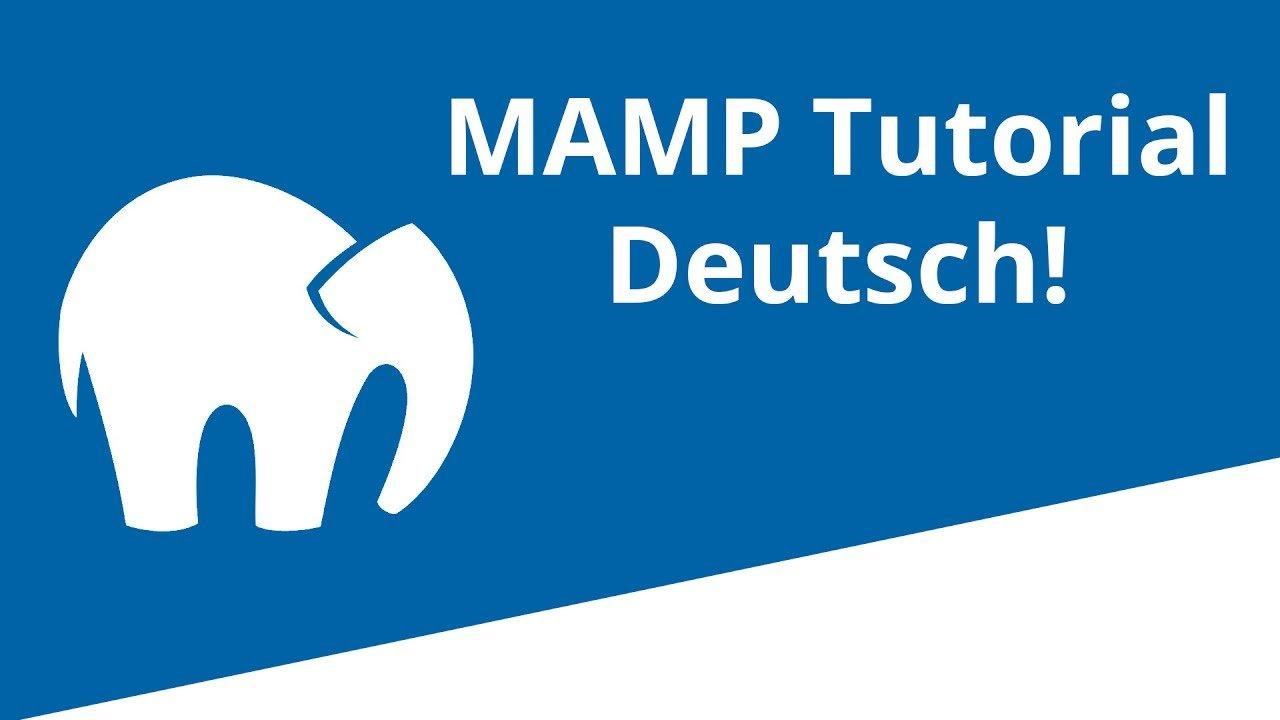 MAMP Tutorial Deutsch für Anfänger Mac PHP