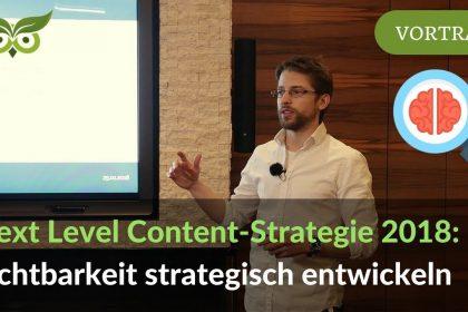 Next Level SEO Content-Strategie: Sichtbarkeit strategisch erhöhen