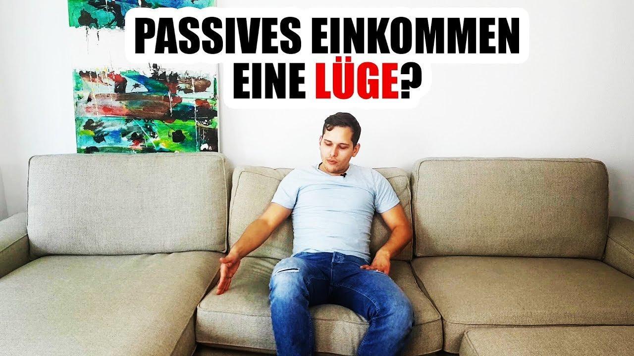 PASSIVES EINKOMMEN EIN MYTHOS - JA oder NEIN? | Philipp Bolender