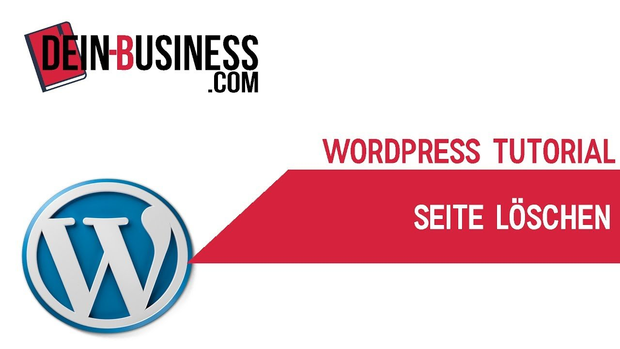 Seite löschen Wordpress Anfänger Tutorial