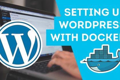 Set up WordPress with Docker... Fast!