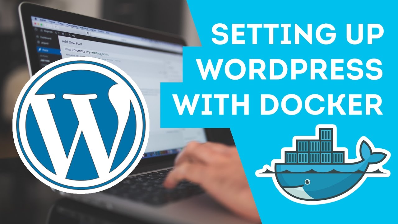 Set up WordPress with Docker... Fast!