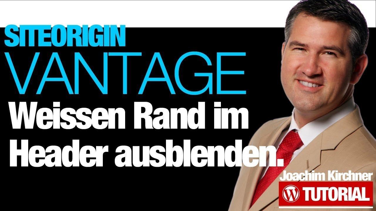 SiteOrigin Vantage - Weissen Rand im Header entfernen