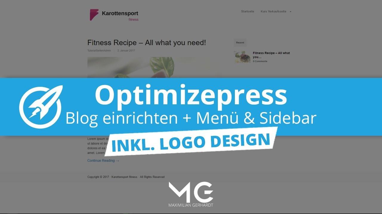 So erstellst Du Deinen Blog mit Optimizepress und WordPress - inkl. Logo-Design!