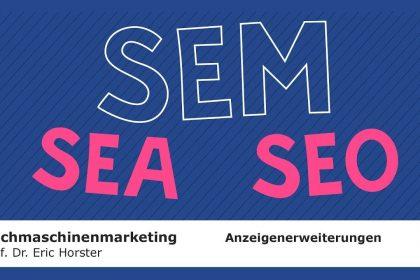 Suchmaschinenmarketing - #semmooc - Anzeigenerweiterungen