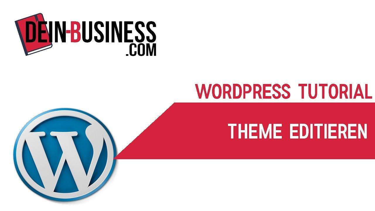 Theme Editieren Wordpress Anfänger Tutorial