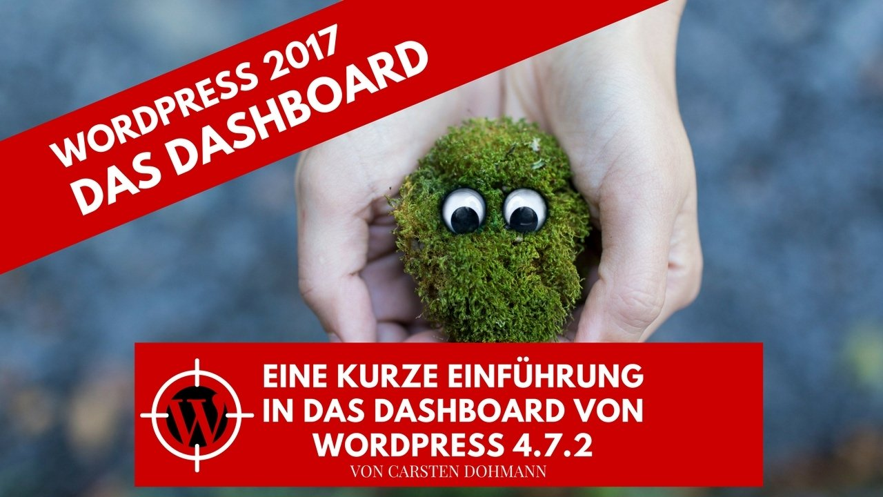 WordPress 2017 - Das Dashboard - Rundgang