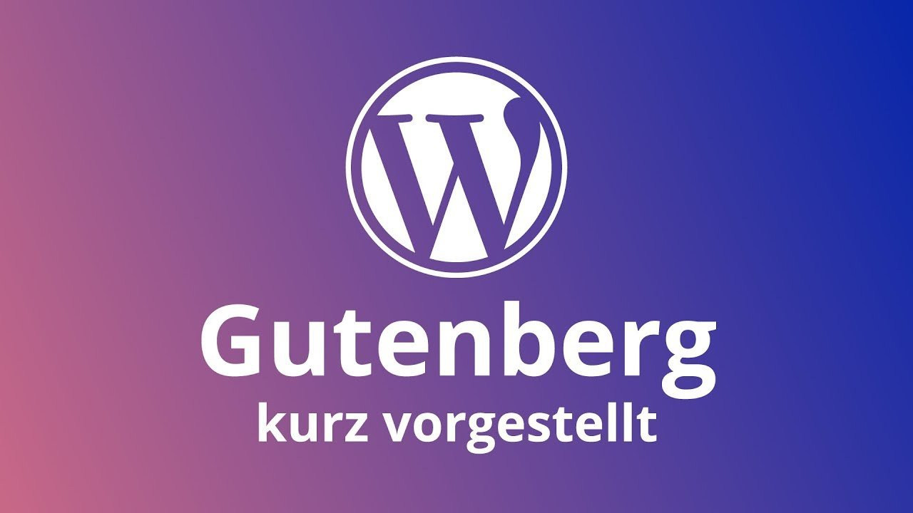 WordPress: Der Gutenberg Editor kurz vorgestellt