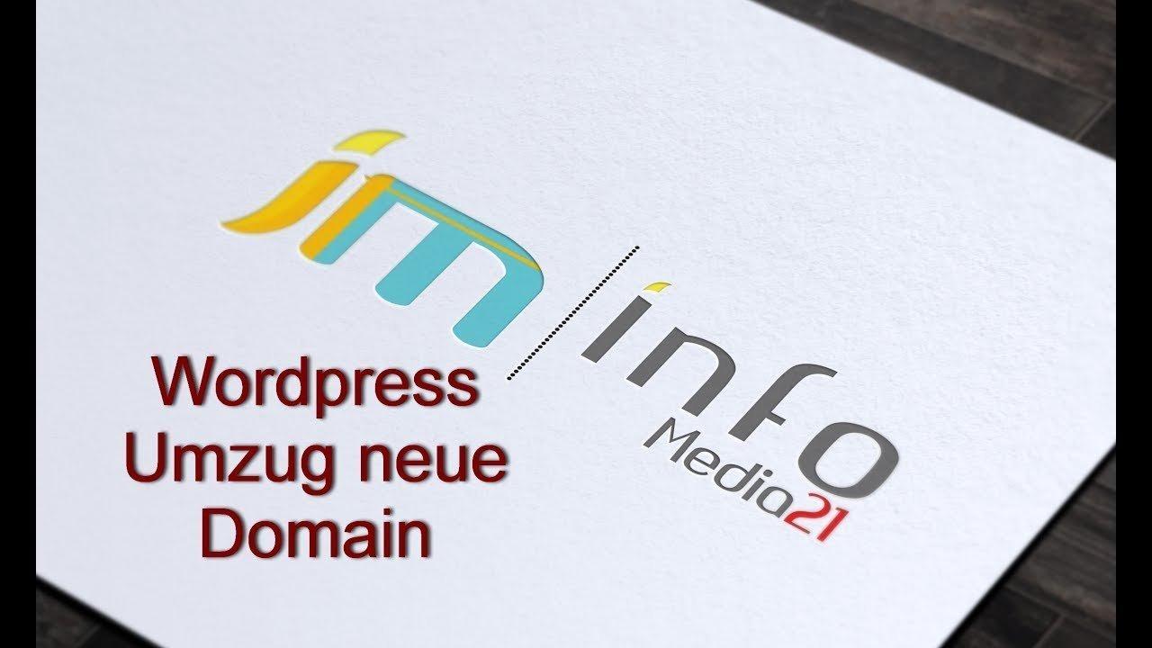 Wordpress Umzug - bestehende Webseite auf neue Domain