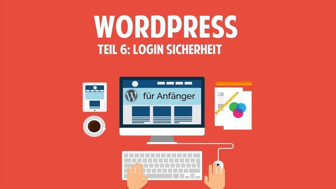 Wordpress und Blog für Anfänger - Login Sicherheit - [TUTORIAL]