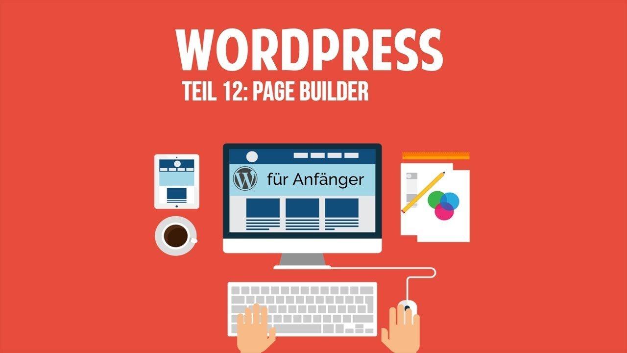 Wordpress und Blog für Anfänger - Page Builder - [TUTORIAL]