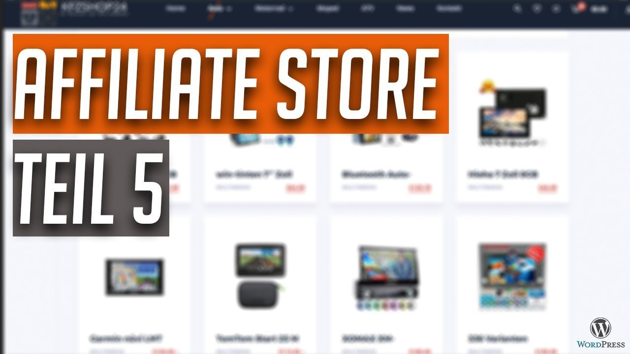 Amazon Affiliate Store aufbauen mit WordPress - Step by Step - Teil 5