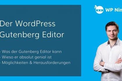 Der WordPress Gutenberg Editor