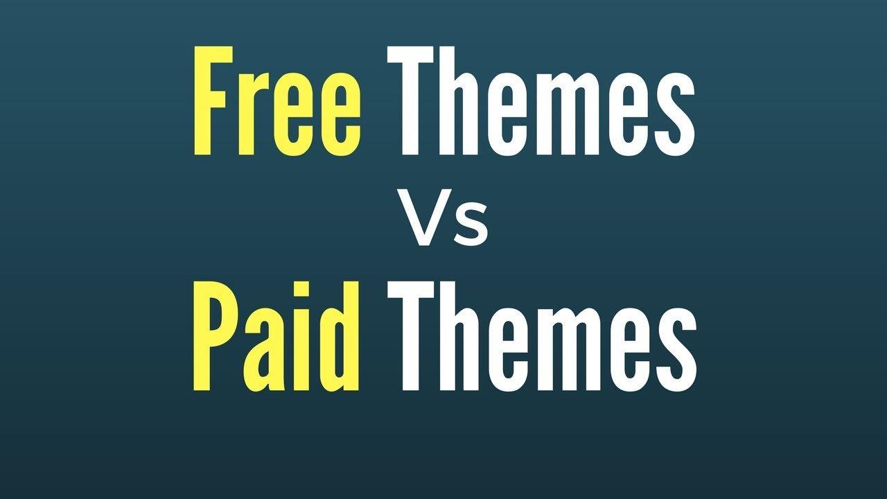 Free Themes vs Paid Themes for WordPress