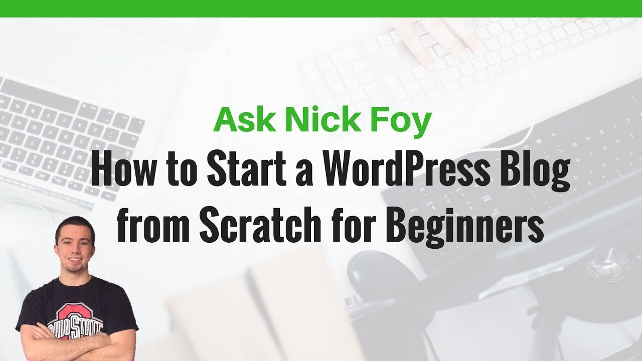 How to Start a WordPress Blog for Beginners Tutorial
