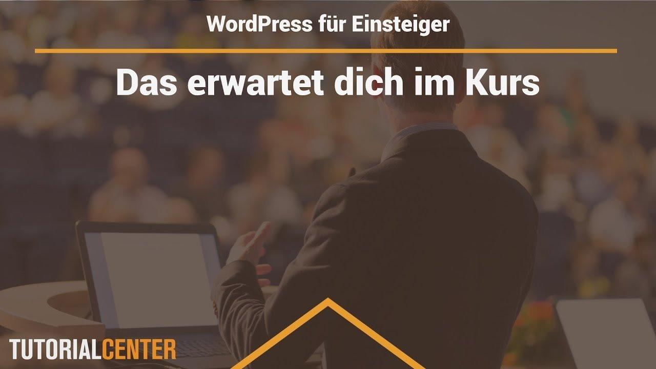 Lektion 1.1 Das erwartet dich im WordPress Einsteiger Kurs
