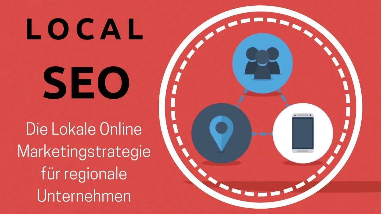 Local SEO 2018 - Lokale Online Marketingstrategie