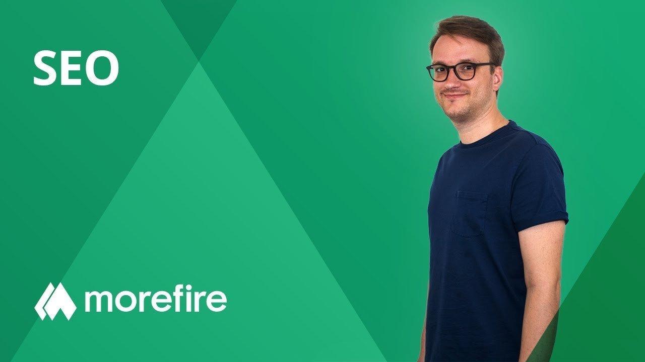 SEO mit morefire - Definition & Relevanz