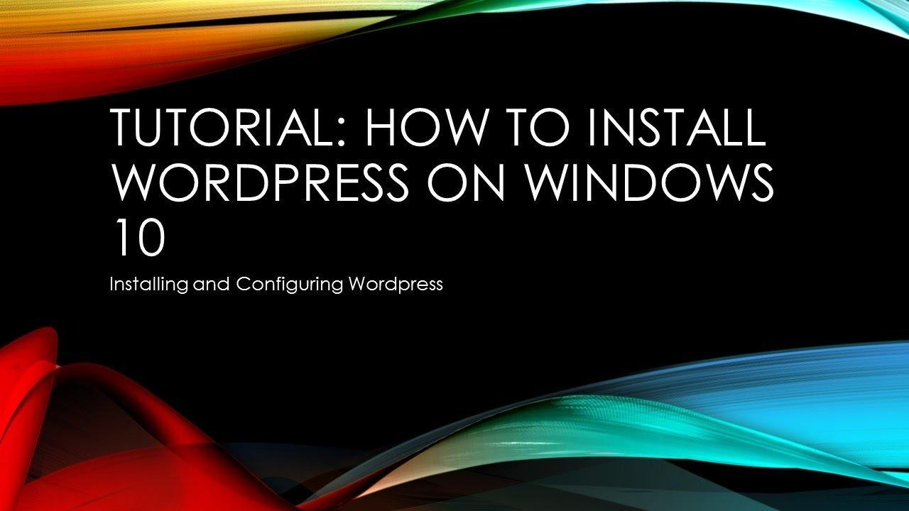 Tutorial Install Wordpress on Windows 10