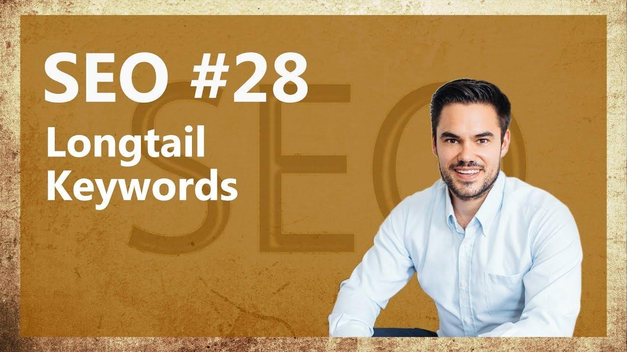 Was sind Longtail Keywords und wie man sie richtig nutzt / SEO #28