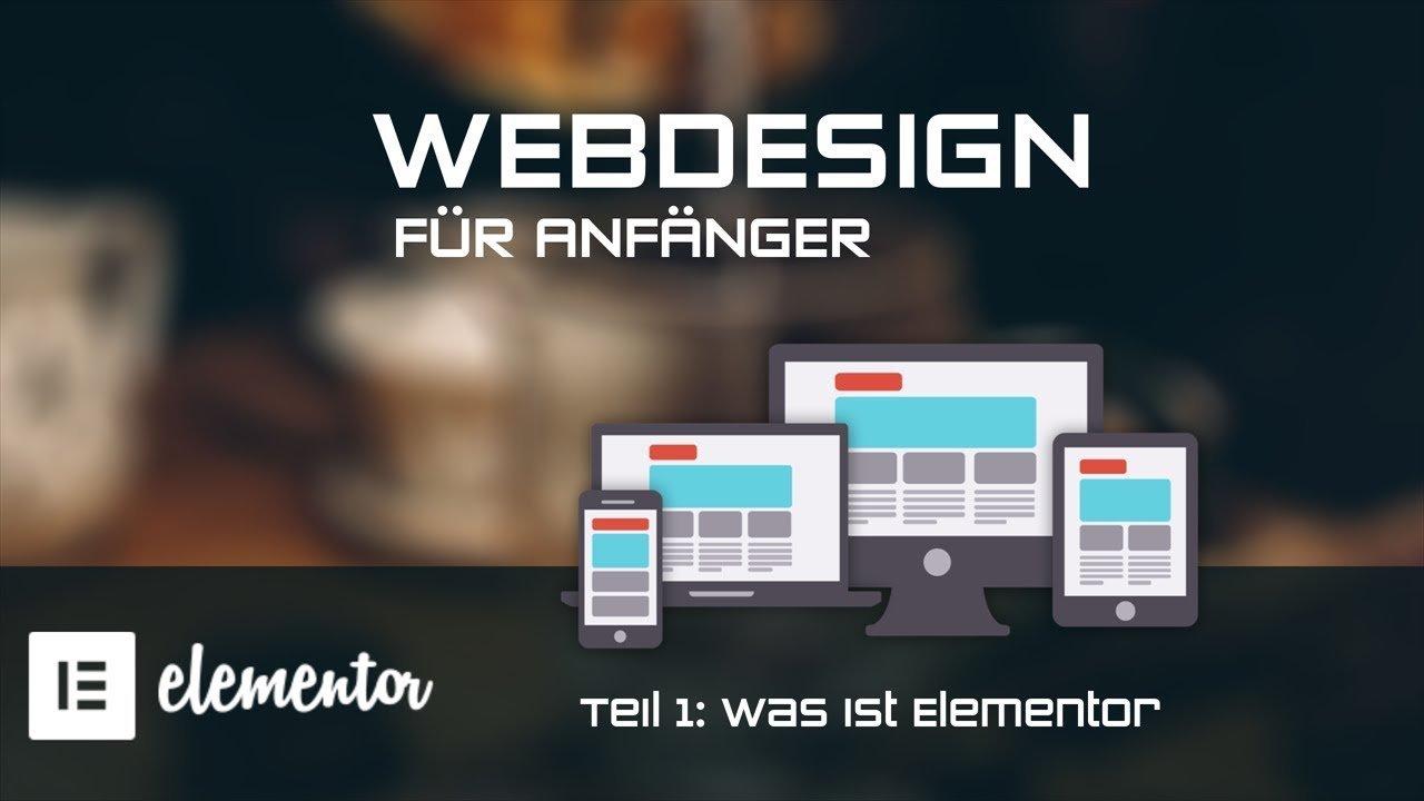 Webdesign für Anfänger mit dem kostenlosen Page Builder - Elementor [TUTORIAL]