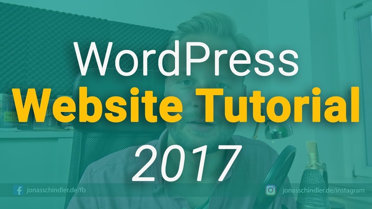 WordPress Website Tutorial 2017 [Deutsch/German]
