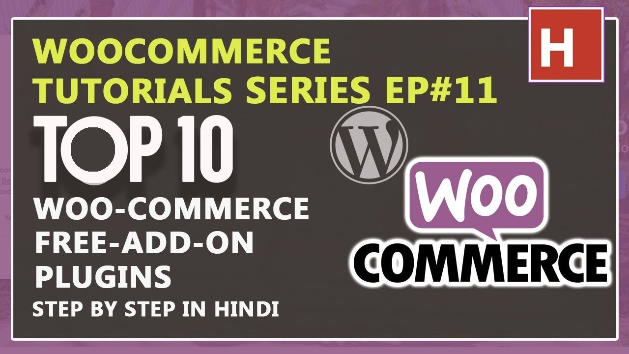 best top 10 woocommerce add on plugin 2018 | woocommerce tutorials in hindi Ep#11