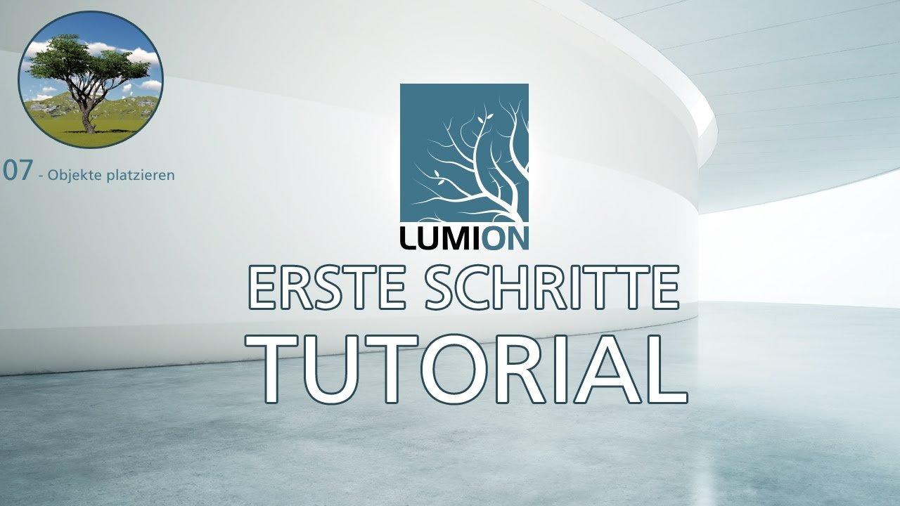 Lumion 7 | Erste Schritte Tutorial  | #07 Objekte platzieren | Deutsch German