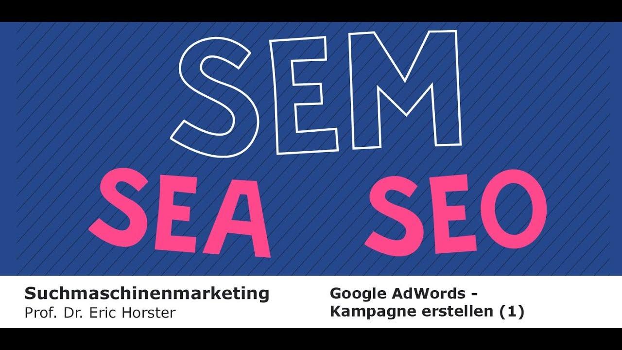 Suchmaschinenmarketing - #semmooc - Google AdWords - Kampagne erstellen (1)