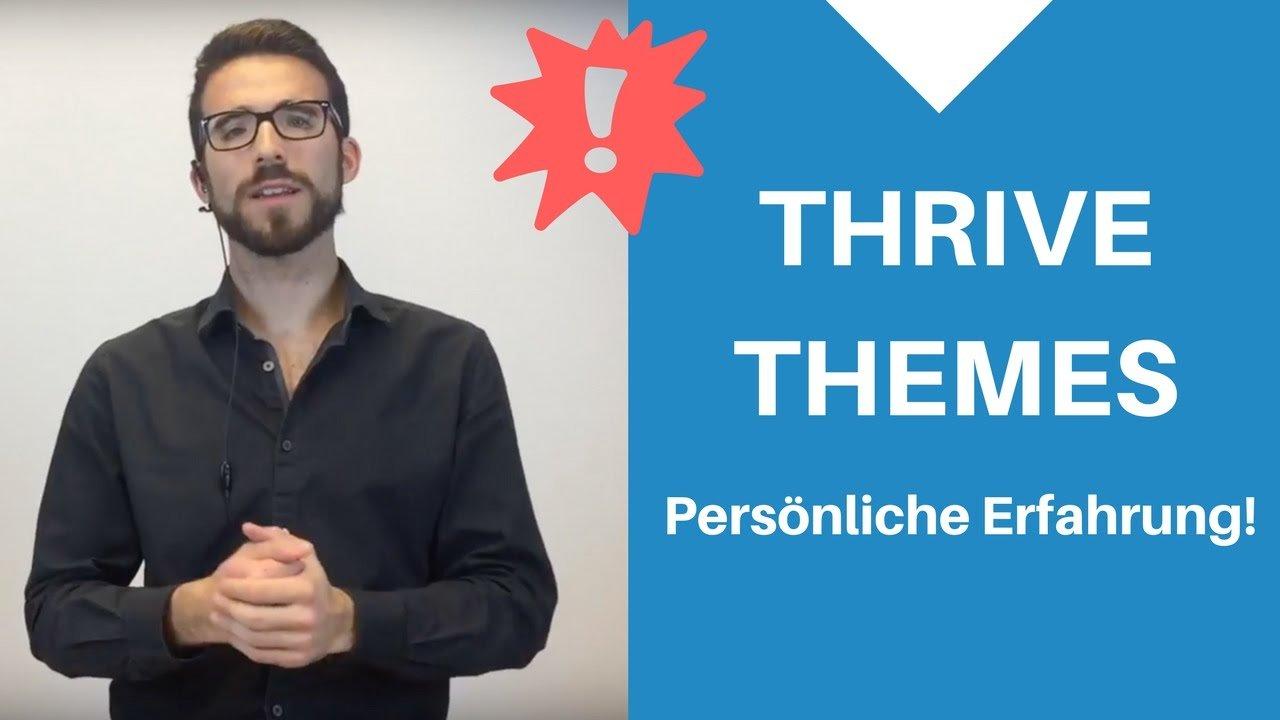 THRIVE THEMES - Meine Erfahrungen + Test 2018