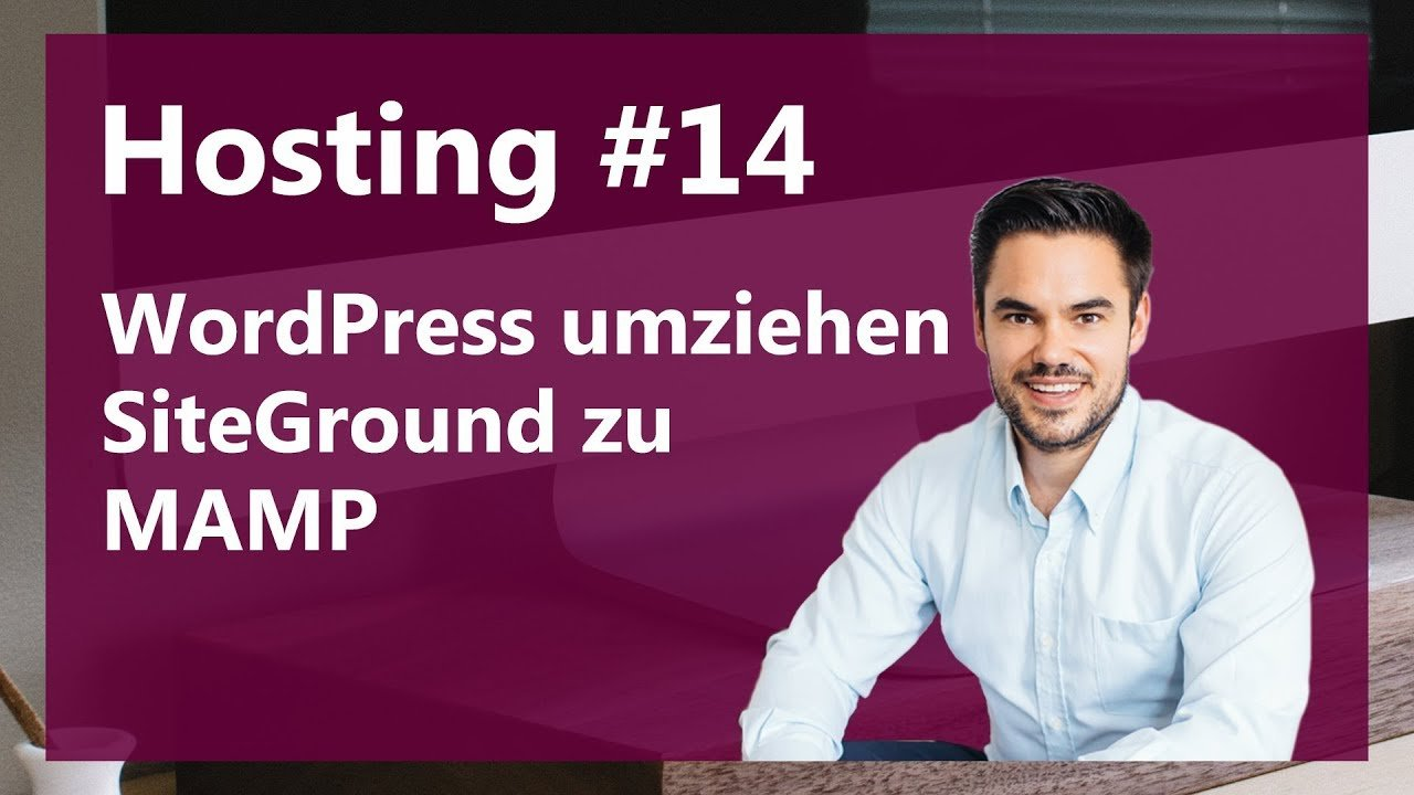 WordPress umziehen (Siteground zu Mamp)  / Hosting #14