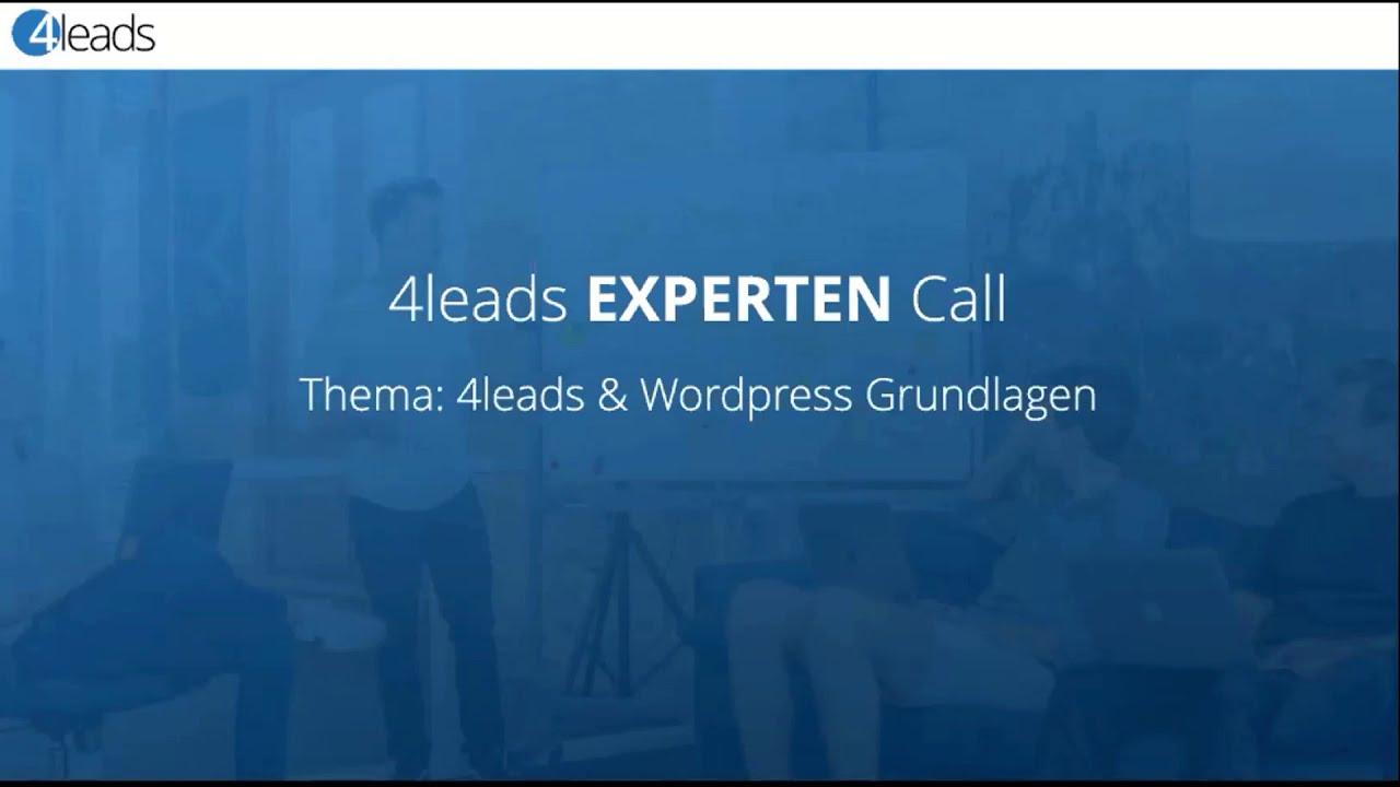 4leads & Wordpress Grundlagen - Expertencall vom 18.11.2020