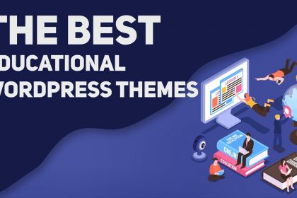 7 Best Education WordPress Themes for 2021