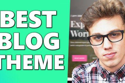 BEST FREE Wordpress Themes for Blogging (2021)