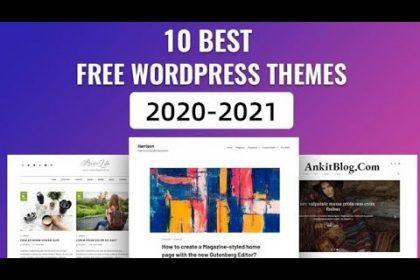 Best Free WordPress Themes 2021