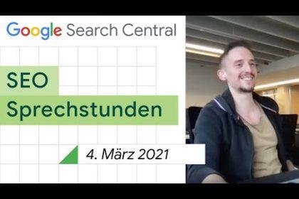 German / Google SEO Sprechstunden auf Deutsch vom 4. März 2021