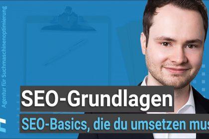 SEO Basics: 8 SEO-Grundlagen, die jeder Webmaster umsetzen muss