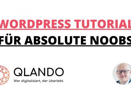 WORDPRESS TUTORIAL DEUTSCH | GERMAN | 2020 | Für absolute Anfänger | PART 1 | QLANDO