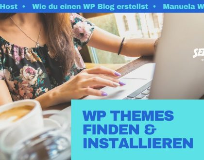 Wie mit den WP Themes starten? Kostenlose WordPress Vorlagen und WordPress Themes für den WP Blog