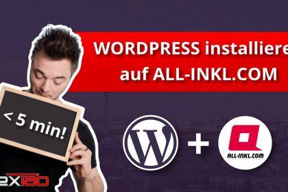 WordPress Installation bei all-inkl.com - in unter 5 min! (2021) + SSL Zertifikat installieren
