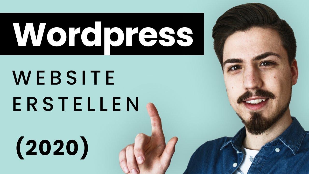 WordPress Website Erstellen Tutorial - 2020 - (Schritt für Schritt)   Deutsch